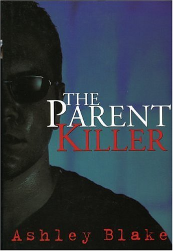 The Parent Killer 9780970698322