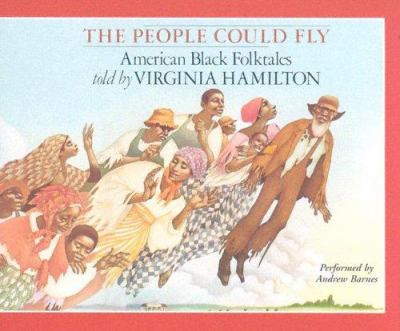 The People Could Fly: American Black Folktales 9780974171180