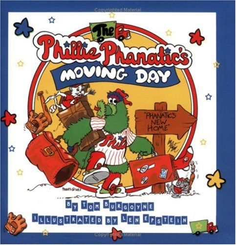 The Phillie Phanatic's Moving Day 9780970580481