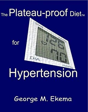 The Plateau-Proof Diet for Hypertension 9780976815075