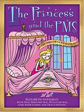 The Princess and the PMS/The Prince and the PMS: The PMS Owner's Manual/The PMS Survival Manual 9780976152613