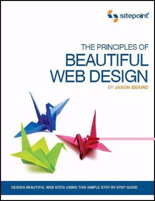 The Principles of Beautiful Web Design 9780975841969