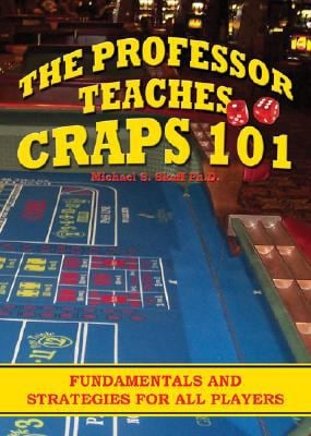 The Professor Teaches Craps 101 9780977908998