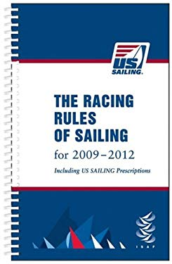 The Racing Rules of Sailing: Includes US Sailing Prescriptions 9780979467752