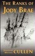 The Ranks of Jody Brae 9780979681691
