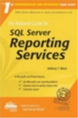 The Rational Guide to SQL Server Reporting Services 9780972688895