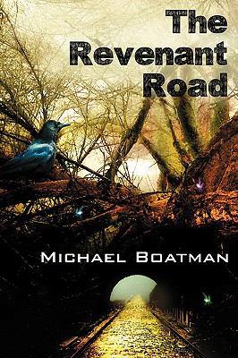 The Revenant Road 9780979808128