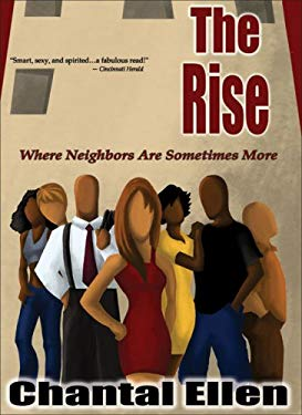 The Rise: Where Neighbors Are Sometimes More 9780978678609