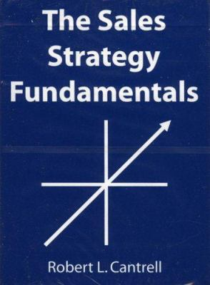 The Sales Strategy Fundamentals 9780972291415