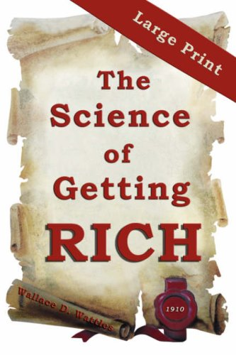 The Science of Getting Rich: Large Print Edition 9780975229842