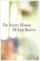 The Secret Diaries of Jean Batiste 4343261