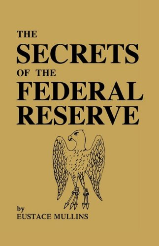 The Secrets of the Federal Reserve 9780979917653