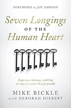 The Seven Longings of the Human Heart 9780977673841