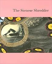 The Sienese Shredder Issue #2 [With CD] 4360059
