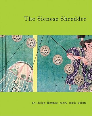 The Sienese Shredder [With CDROM] 9780978710835