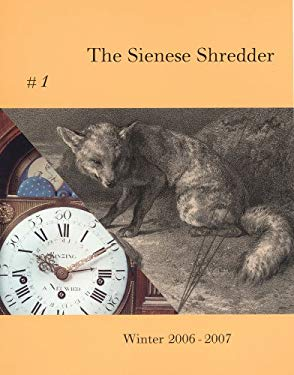 The Sienese Shredder [With CD] 9780978710804