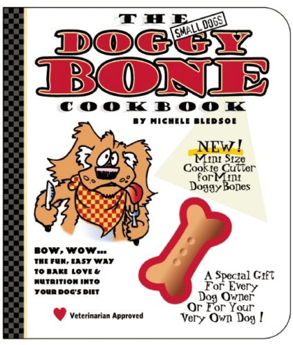 The Small Dog's Doggy Bone Cookbook 9780975388372
