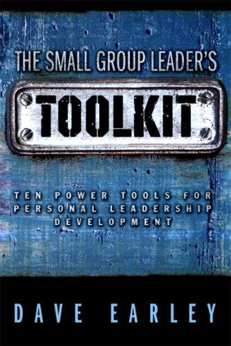 The Small Group Leader's Toolkit 9780978877972