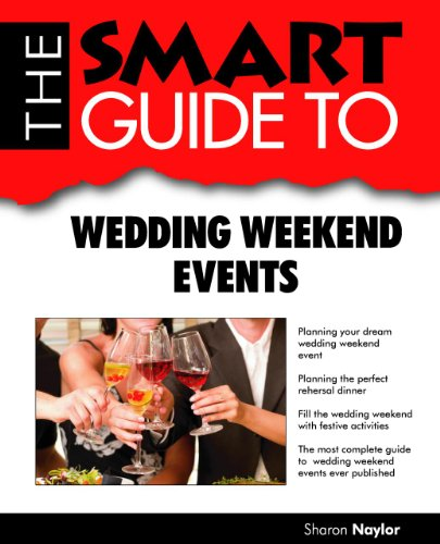 The Smart Guide to Wedding Weekend Events 9780978534127
