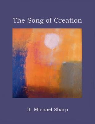 The Song of Creation 9780973740165