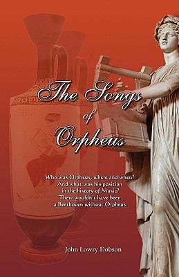 The Songs of Orpheus 9780977483068