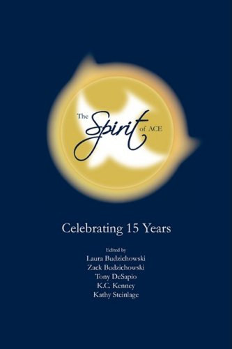 The Spirit of Ace: Celebrating 15 Years 9780978879341
