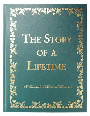 The Story of a Lifetime: A Keepsake of Personal Memoirs 9780970062697