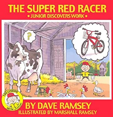 The Super Red Racer: Junior Discovers Work 9780972632300
