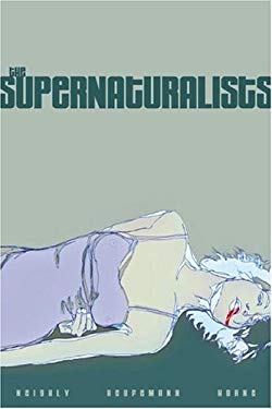 The Supernaturalists 9780971799547