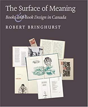 The Surface of Meaning: Books and Book Design in Canada 9780973872729