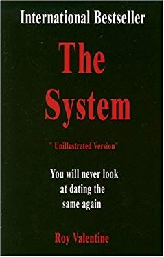 The System: How to Get Laid Today: Unillustrated Version 9780972918725