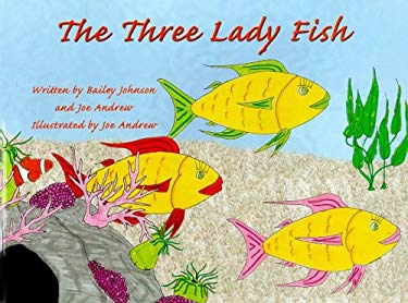 The Three Lady Fish 9780977729050