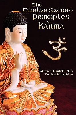 The Twelve Sacred Principles of Karma 9780972008068