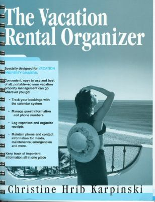 The Vacation Rental Organizer 9780974824918
