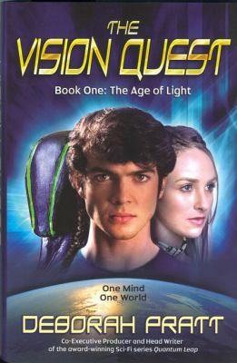 The Vision Quest Book One: The Age of Light 9780978730901