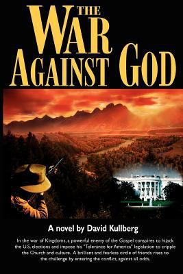 The War Against God 9780976194606
