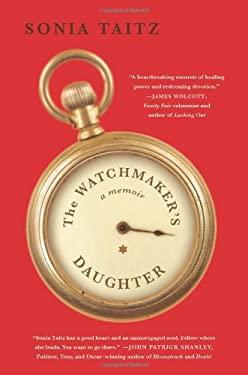 The Watchmaker's Daughter: A Memoir