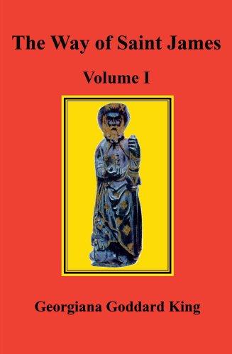 The Way of Saint James, Volume I 9780979090929