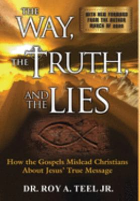 The Way, the Truth, and the Lies (Large Print) 9780976639213