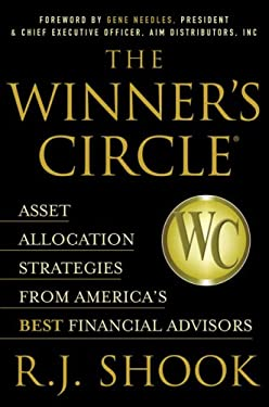 The Winner's Circle: Asset Allocation Strategies from America's Best Financial Advisors 9780972162296