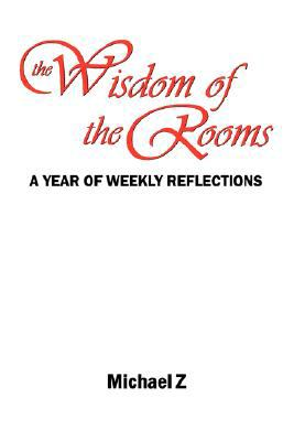 The Wisdom of the Rooms 9780979441691