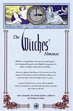The Witches' Almanac: The Element of Water, Issue 26 9780977370306