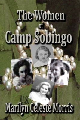 The Women of Camp Sobingo 9780979654503