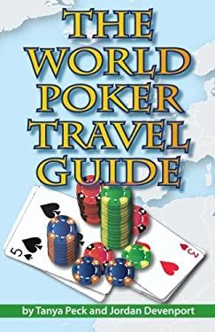 The World Poker Travel Guide 9780974150246