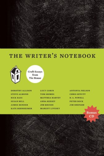 The Writer's Notebook: Craft Essays from Tin House [With CD (Audio)] 9780979419812