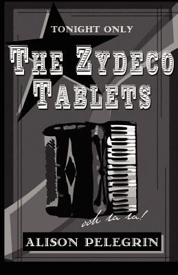 The Zydeco Tablets 9780970866776