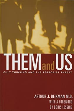 Them and Us: Cult Thinking and the Terrorist Threat 9780972002127