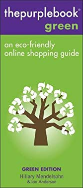 Thepurplebook Green Edition: An Eco-Friendly Online Shopping Guide 9780979926617