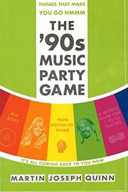 Things That Make You Go Hmmm: The 90's Music Party Game 9780976084112