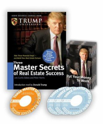 Three Master Secrets of Real Estate Success [With CD-ROM with Workbook and Trump Cards]